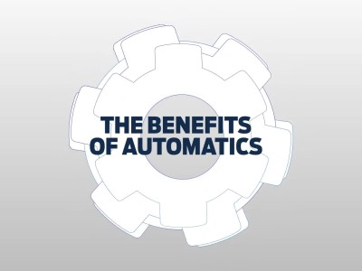 The Benefits of Automatics